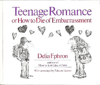Teenage Romance or How to Die of Embarrassment